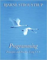 Programming : Principles and Practice Using C++ by Stroustrup, Bjarne