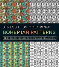 Stress Less Coloring Bohemian Patterns100+ Coloring Pages for Peace & Relaxation