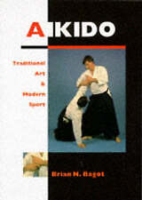 Aikido: Traditional Art and Modern Sport, Bagot, Brian N. | Paperback Book | Goo