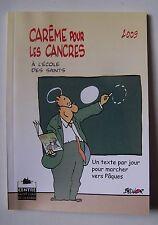 Carême pour les cancres ... à l'école des saints - Max de Longchamp - 2009