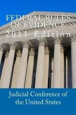Federal Rules of Evidence: 2011 Edition
