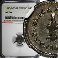 Mexico FIRST REP. 1843/2 GO LR 1/4 Real OVERDATE Guanajuato NGC AU50 KM# 368.5