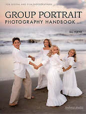 Group Portrait Photography Handbook: For Digital and Film Photographers