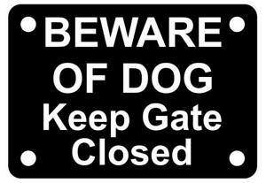 Beware of Dog Keep Gate Closed Sign Plaque Close Shut UV Rated Outdoor Puppy