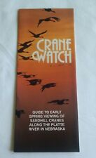 Crane Watch Guide to Early Spring Viewing of Sandhill Cranes in Nebraska