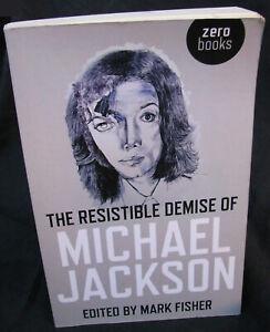 Michael Jackson Livre THE RESISTIBLE DEMISE OF English British UK Book 2009