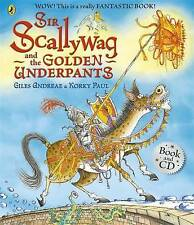 Sir Scallywag and the Golden Underpants Book and CD by Giles Andreae (Mixed media product, 2013)