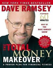The Total Money Makeover : A Proven Plan for Financial Fitness by Dave Ramsey (2