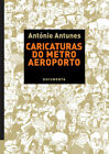 CARICATURAS DO METRO AEROPORTO. NUEVO. Nacional URGENTE/Internac. económico. ART