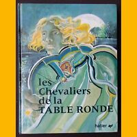 LES CHEVALIERS DE LA TABLE RONDE Georges Chappon 1974