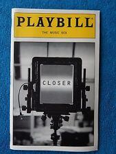 Closer - Music Box Theatre Playbill w/Ticket - May 13th, 1999 - Richardson