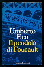 ECO UMBERTO IL PENDOLO DI FOUCAULT BOMPIANI 1988 I° EDIZ.