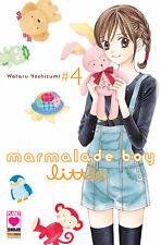 Marmalade Boy Little N° 4 - Planet Manga - ITALIANO NUOVO #NSF3