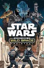Star Wars - Adventures In Wild Space -The Steal by Cavan Scott (Paperback, 2016)