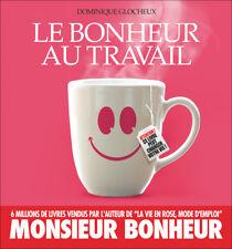LE BONHEUR AU TRAVAIL - DOMINIQUE GLOCHEUX
