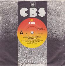 "Craig Fuller and Eric Kaz - Annabella - 7"" single"