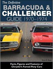 The definitive barracuda & challenger 1970-1974 guide scott e. ross-book CT558