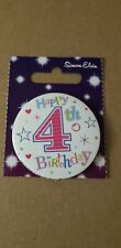 Age 4 ~ 4th Happy Birthday Badge - NEW ~ 55mm..GIRLIE pink VGC..small
