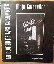 """BOOK """"LA CIUDAD DE LAS COLUMNAS"""" ALEJO CARPENTIER CUBA 1ST EDITION ARQUITECTURA"""