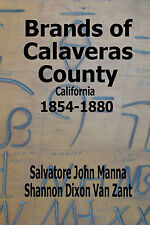 BRANDS OF CALAVERAS COUNTY, CALIFORNIA 1854-1880
