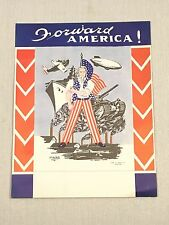 1942 Forward America! 11x14 Offset Print Serigraph WWII Uncle Sam Propaganda USA
