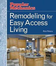 Remodeling for Easy Access Living (Popular Mechani