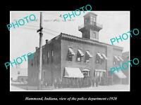 OLD LARGE HISTORIC PHOTO OF HAMMOND INDIANA, THE POLICE DEPARTMENT STATION 1920