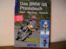 Das BMW GS Praxisbuch Kauf - Wartung - Zubehör ab Baujahr 1980