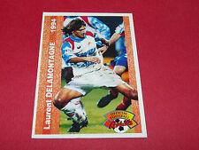 L. DELAMONTAGNE OLYMPIQUE LYON OL GERLAND GONES FRANCE FOOTBALL CARD PANINI 1994