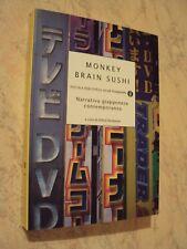 MONKEY BRAIN SUSHI - Narrativa giapponese contemporanea - Mondadori 2005