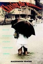 Chasing the Monsoon: A Modern Pilgrimage Through India Unabridged Audio Book
