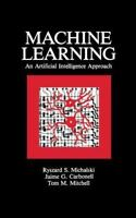Machine Learning: An Artificial Intelligence Approach [Volume I]