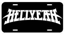 Hellyeah ~ License Plate/Tag~car/truck ~Pantera Vinnie Paul NothingFace Mudvayne