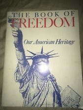 The Book of Freedom Our American Heritage  1968