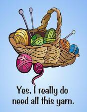 METAL FRIDGE MAGNET Yes Do Need All This Yarn Knit Crochet Family Friend Humor