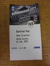 01/02/2014 BIGLIETTO: Birmingham City V Derby County [riunioni PASS]. questo oggetto ha