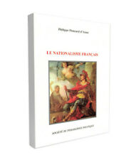 Le Nationalisme Français - Philippe Ploncard d'Assac