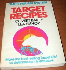 THE FIT-OR-FAT SYSTEM TARGET RECIPES by BAILEY & BISHOP