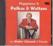 "WALTER OSTANEK  ""Happines Is Polkas & Waltzes""  NEW SEALED POLKA CD"