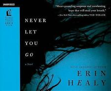 Never Let You Go by Erin Healy (2010, CD, Unabridged)