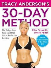 Tracy Anderson's 30-Day Method: The Weight-Loss Kick-Start that Makes Perfection