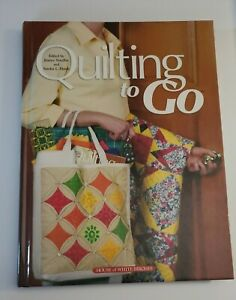House of White Birches Quilting to  Go  40+ Quilt Projects