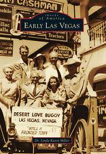 Early Las Vegas [Images of America] [NV] [Arcadia Publishing]
