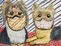 Quarantine Yorkshire Terrier Masks Original 9 x 12 Painting Yorkie Dog Art KSams