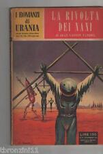 LA RIVOLTA DEI NANI - I ROMANZI DI URANIA - VANDEL - 1954