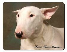 White Bull Terrier 'Love You Mum' Computer Mouse Mat Christmas Gift, AD-BUT1lymM