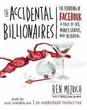The Accidental Billionaires : The Founding of Facebook - A Tale of Sex,...