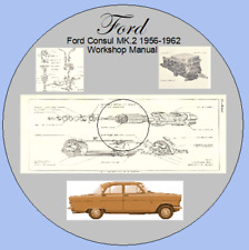 Ford Consul MK.2, 375 Mk.2 1956-1962 Workshop Manual - Includes Wiring Diagrams