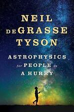 ASTROPHYSICS FOR PEOPLE IN A HURRY - TYSON, NEIL DEGRASSE - NEW HARDCOVER BOOK