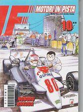 F MOTORI IN PISTA n.10 di NOBORU ROKUDA - STAR COMICS